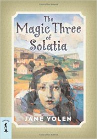 The Magic Three of Solatia by Jane Yolen - Paperback