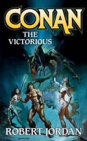 Conan the Victorious by Robert Jordan - Paperback Barbarian Fiction