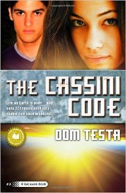 The Cassini Code by Dom Testa - Trade Paperback YA Science Fiction