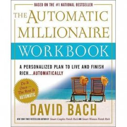 The Automatic Millionaire Workbook by David Bach - Paperback