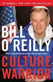 Culture Warrior by Bill O'Reilly - Paperback USED