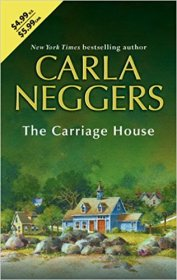 The Carriage House by Carla Neggers - Mass Market Paperback