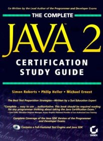 The Complete Java 2 Certification Study Guide (Sybex) - Hardcover