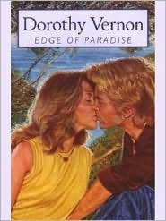 Edge of Paradise by Dorothy Vernon - A Large Print Romance in Paperback