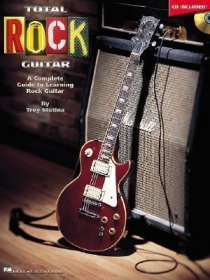 Total Rock Guitar : A Complete Guide by Troy Stetina - Softcover with Audio CD