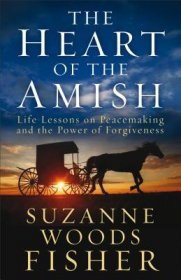 The Heart of the Amish by Suzanne Woods Fisher - Paperback