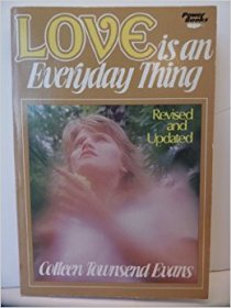 Love is an Everyday Thing by Colleen Townsend Evans - Paperback USED