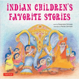 Indian Children's Favorite Stories by Rosemarie and Ranjan Somaiah - Hardcover