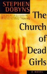 The Church of Dead Girls by Stephen Dobyns - Paperback Suspense