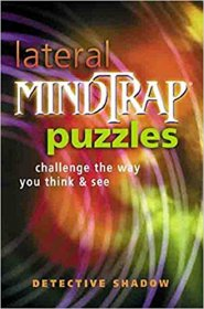 "Lateral Mindtrap Puzzles by ""Detective Shadow"" - Softcover USED Brain Teasers"