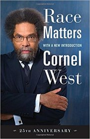 Race Matters : 25th Anniversary Edition, with a New Introduction by Cornel West - Paperback