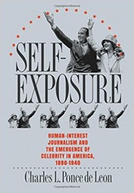 Self-Exposure by Charles L Ponce de Leon SC Nonfiction