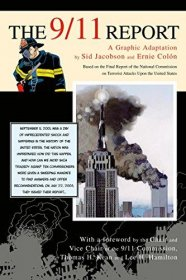 The 9/11 Report: A Graphic Adaptation by Sid Jacobson and‎ Ernie Colón - Paperback Illustrated