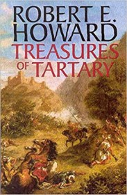 Treasures of Tartary by Robert E. Howard - Paperback Adventure