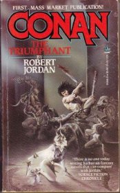 Conan the Triumphant by Robert Jordan - Paperback USED