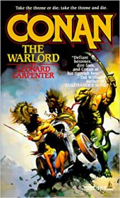 Conan the Warlord by Leonard Carpenter - Paperback USED