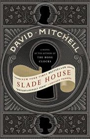 Slade House : A Novel in Trade Paperback by David Mitchell