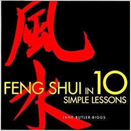 Feng Shui in 10 Simple Lessons by Jane Butler-Biggs - Paperback Illustrated