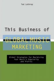 This Business of Global Music Marketing - Hardcover Nonfiction