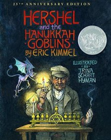 Hershel and the Hanukkah Goblins by Eric Kimmel - Illustrated Softcover