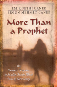 More Than a Prophet by Emir Fethi Caner and Ergun Mehmet Caner - Paperback
