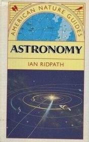 Astronomy (American Nature Guides) by Ian Ridpath