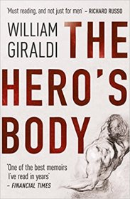 The Hero's Body by William Giraldi - Paperback