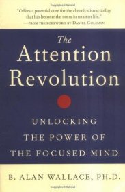 The Attention Revolution by B. Alan Wallace, Ph.D. - Paperback