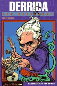 Derrida for Beginners by Jim Powell : A Beginners Documentary Comic Book - Softcover