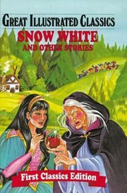Snow White and Other Stories - Great Illustrated Classics HC