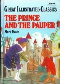 The Prince and the Pauper by Mark Twain - Great Illustrated Classics HC
