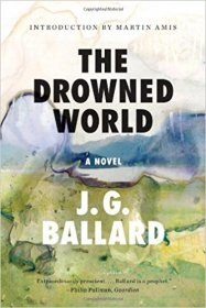 The Drowned World : A Novel by J. G. Ballard - Paperback Fiction