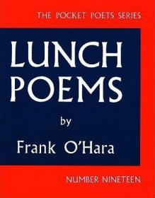 Lunch Poems (City Lights Pocket Poets Series) by Frank O'Hara - Paperback