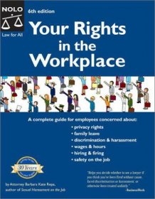 "Your Rights in the Workplace NOLO 6th edition Paperback ""Law for All"""