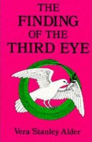 The Finding of the Third Eye by Vera Stanley Alder - Paperback Classics of Occult/New Age