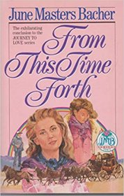 From This Time Forth by June Masters Bacher - Paperback Romance