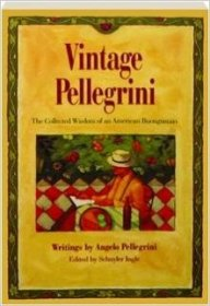 Vintage Pellegrini by Angelo Pellegrini - Paperback Collected Wisdom