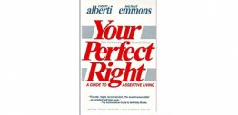 Your Perfect Right : A Guide to Assertive Living by Robert Alberti & Michael Emmons - Paperback