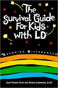 The Survival Guide for Kids with LD by Gary Fisher & Rhoda Cummings - Paperback