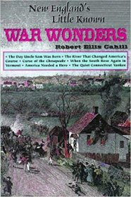 New England's Little Known War Wonders by Robert Cahill - Paperback History