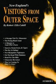 New England's Visitors from Outer Space by Robert Ellis Cahill - Paperback Nonfiction