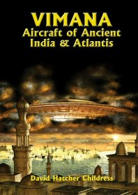 Vimana : Aircraft of Ancient India & Atlantis by David Hatcher Childress - Paperback