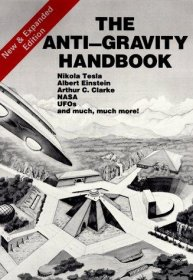 The Anti-Gravity Handbook : Compiled by David Hatcher Childress - Paperback