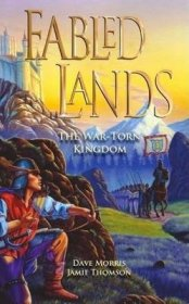 The War-Torn Kingdom (Fabled Lands Volume 1) by Jamie Thomson and Dave Morris - Paperback