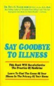 Say Goodbye to Illness by Dr. Devi S. Nambudripad, D.C., L.Ac., R.N., Ph.D. - Paperback Wellness