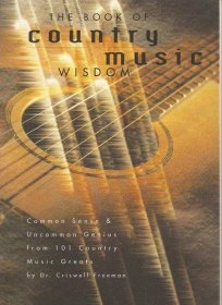 The Book of Country Music Wisdom - Paperback Nonfiction