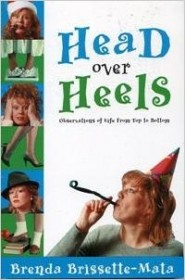 Head Over Heels by Brenda Brissette-Mata - Softcover Humor
