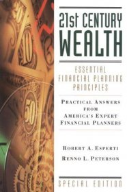 21st Century Wealth : Essential Financial Planning Principles - Hardcover Nonfiction