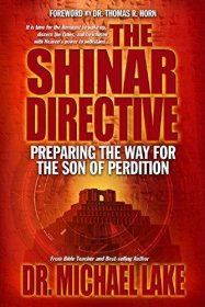 The Shinar Directive by Dr. Michael Lake - Paperback Nonfiction