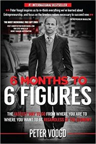 6 Months to 6 Figures by Peter Voogd - Paperback Nonfiction